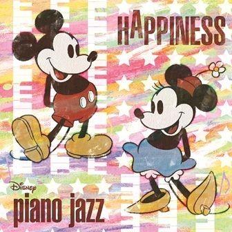 """ディズニーオフィシャル Disney piano jazz """"HAPPINESS"""""""