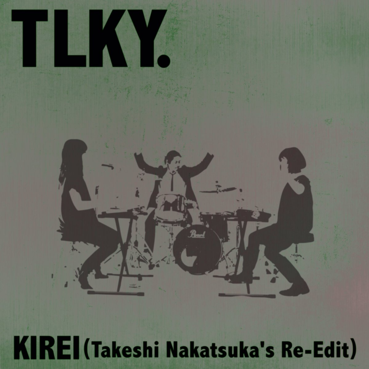 「KIREI (Takeshi Nakatsuka's Re-Edit)」